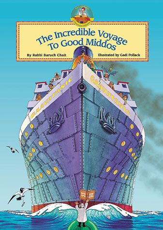 The Incredible Voyage to Good Middos