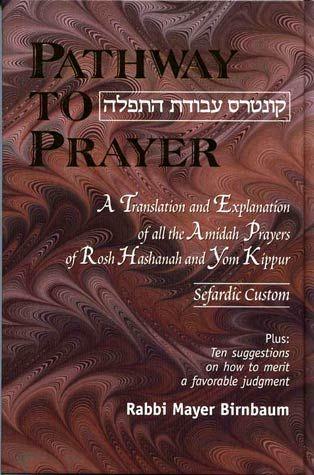 Pathway to Prayer: Rosh Hashanah and Yom Kippur - Sephardic Custom