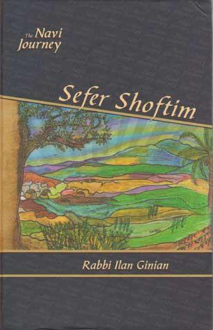 The Navi Journey: Shoftim