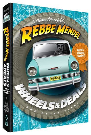 Rebbe Mendel #7, Wheels & Deals