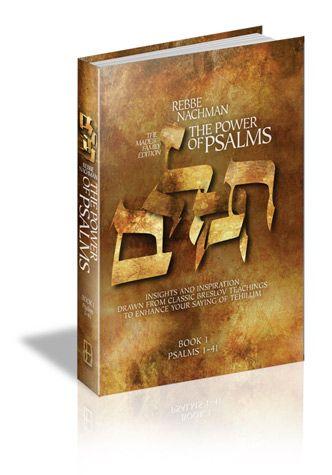 Rebbe Nachman : The Power of Psalms