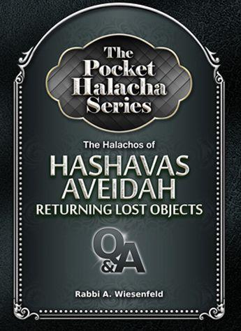 Pocket Halacha: Hashavas Aveidah