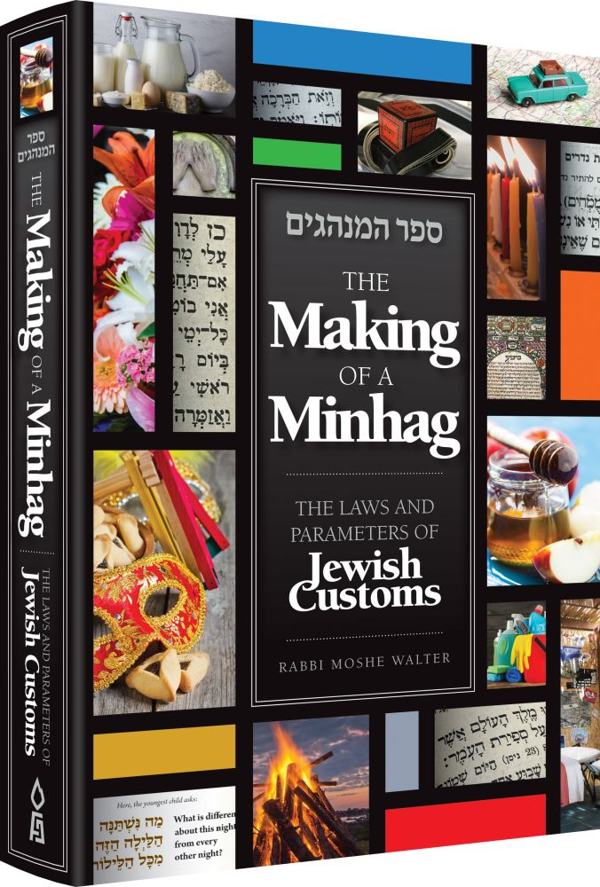 The Making of a Minhag