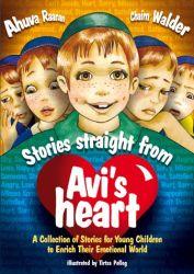 Stories Straight from Avi's Heart