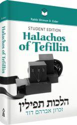 Halachos of Tefillin Student Edition