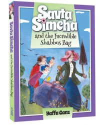 Savta Simcha and the Incredible Shabbos Bag