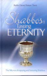 Shabbos: Tasting Eternity