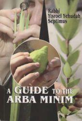 A Guide to the Arba Minim