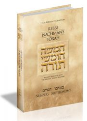 Rebbe Nachman's Torah: Breslov Insights into the Weekly Torah Reading, Volume 3: Numbers (Bamidbar) and Deuteronomy (Devarim).
