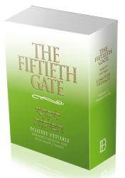 The Fiftieth Gate: Likutey Tefilot – Reb Noson's Prayers, Volume 3: Prayers 41-66