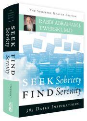 Seek Sobriety Find Serenity