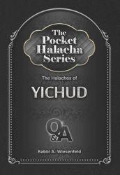 The Pocket Halacha Series: Halachos of Yichud
