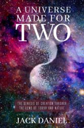 A Universe Made for Two