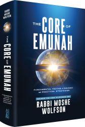 The Core of Emunah