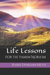 Life Lessons of the Yamim Noraim