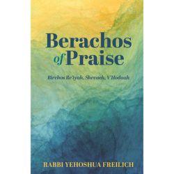 Berachos of Praise