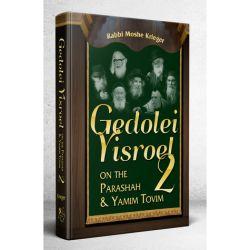 Gedolei Yisroel on Parashah & Yamim Tovim #2