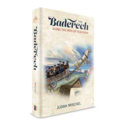 Baderech: Along Path of Teshuvah
