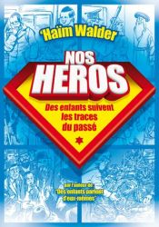 Our Heroes, French Edition