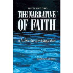 Narrative of Faith, A Father and Son Haggadah