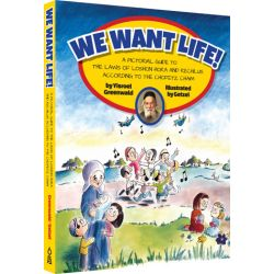 WE WANT LIFE!