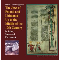 The Jews of Poland and Lithuania Up to the Middle of the 17th Century