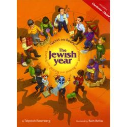 Round and Round The Jewish Year: Vol. 2-Cheshvan-Shevat