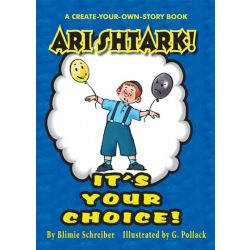 Ari Shtark - It's Your Choice!
