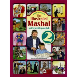 The Illustrated Mashal on the Weekly Parashah: Vol 2