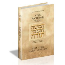 Rebbe Nachman's Torah: Breslov Insights into the Weekly Torah Reading, Volume 3: Numbers (Bamidbar) and Deuteronomy (Devarim).