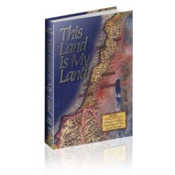 This Land Is My Land: History, Conflict and Hope in  the Land of Israel