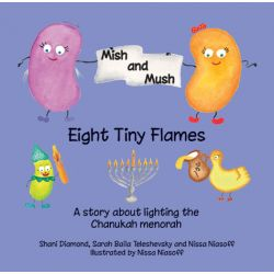 Mish & Mush, Eight Tiny Flames