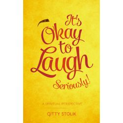 It's OK To Laugh. Seriously!