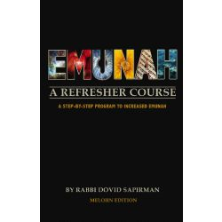 Emunah: A Refresher Course