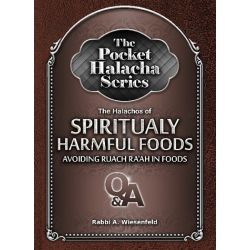 The Pocket Halacha Series: Halachos of Spiritually Harmful Foods