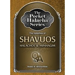 Pocket Halacha: Shavuos