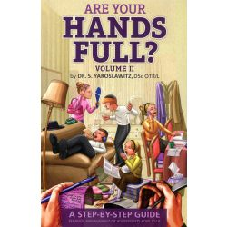 Are Your Hands Full? #2 (Ages 10-18)
