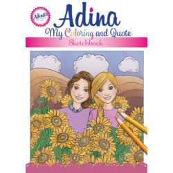 Adina: My Coloring and Quote Sketchbook