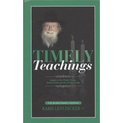 Timely Teachings: Rav Levi Dicker