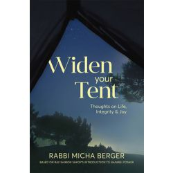 Widen Your Tent: Thoughts on Life, Integrity & Joy