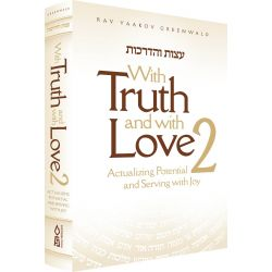 With Truth and Love, Volume 2