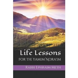 Life Lessons of the Yamim Noraim