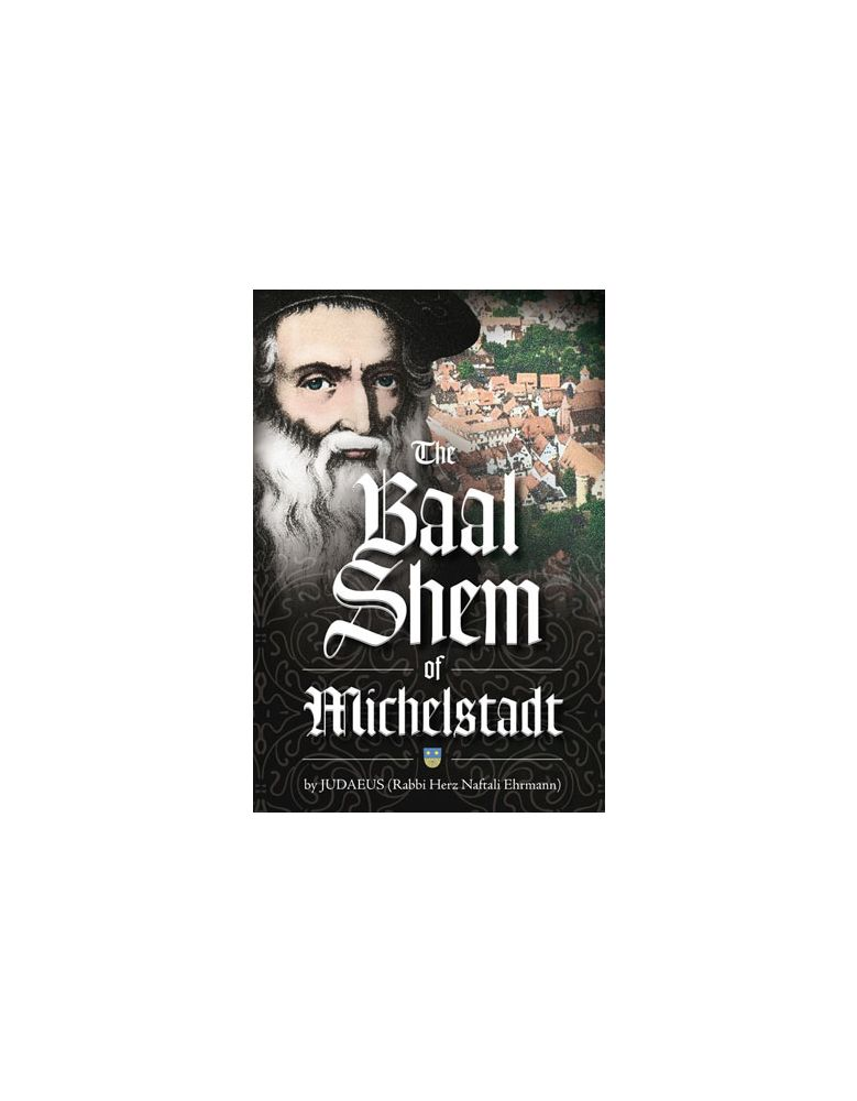 The Baal Shem of Michelstadt
