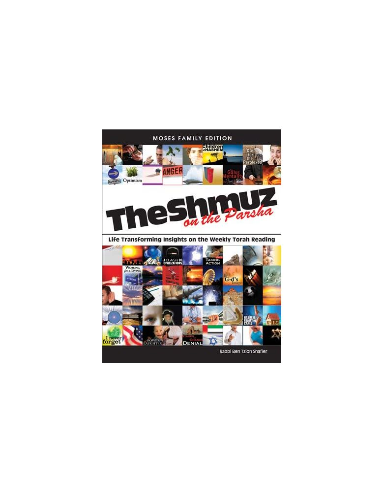 The Shmuz on the Parsha - Volume 1