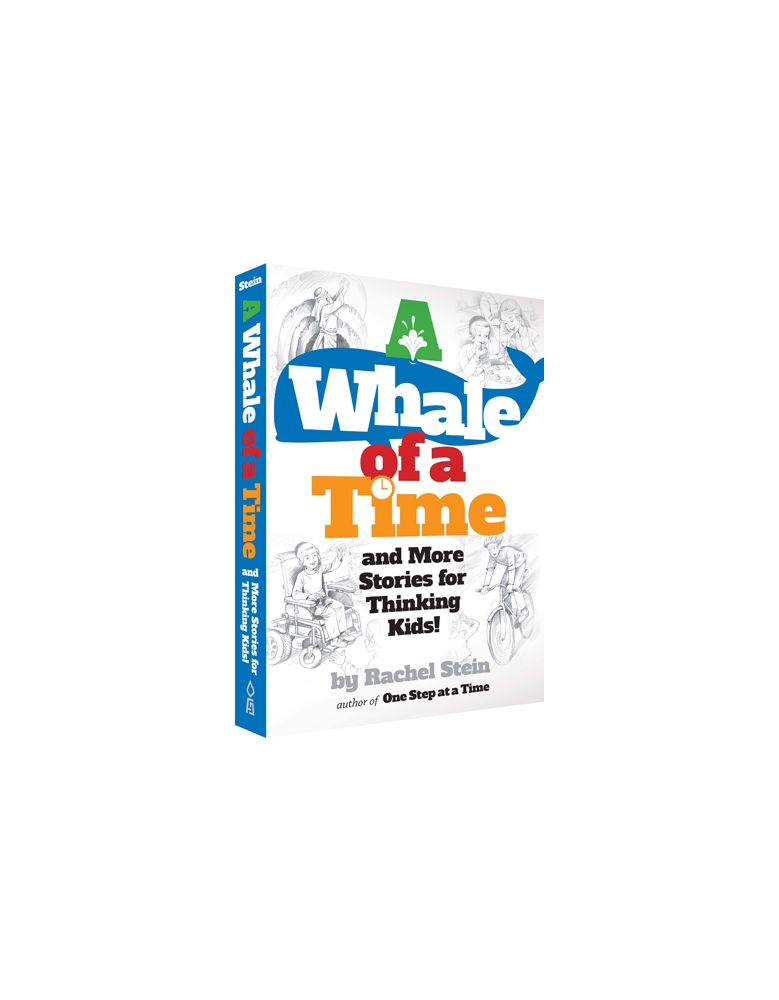 A Whale of a Time and More Stories for Thinking Kids!
