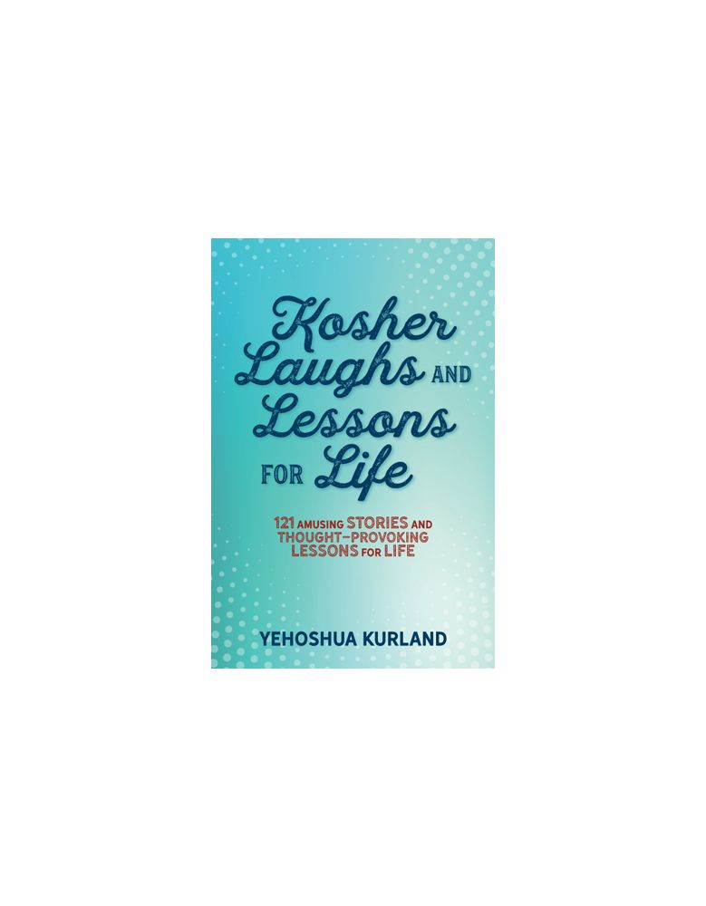Kosher Laughs and Lessons for Life